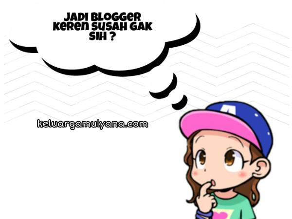 blogger keren