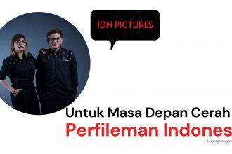 IDN pictures film indonesia